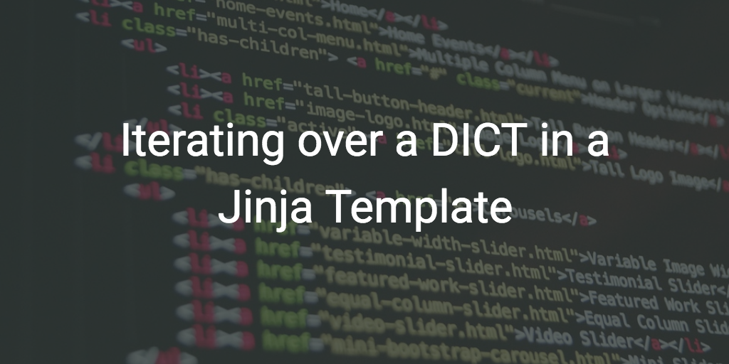 Running a for-loop over a Jinja2 dictionary