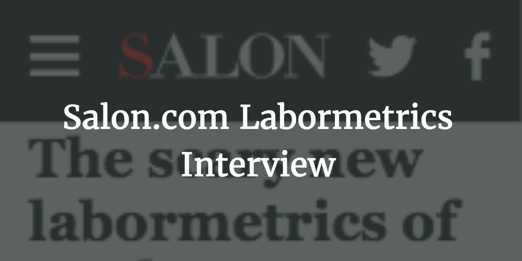 Salon.com Labormetrics Interview