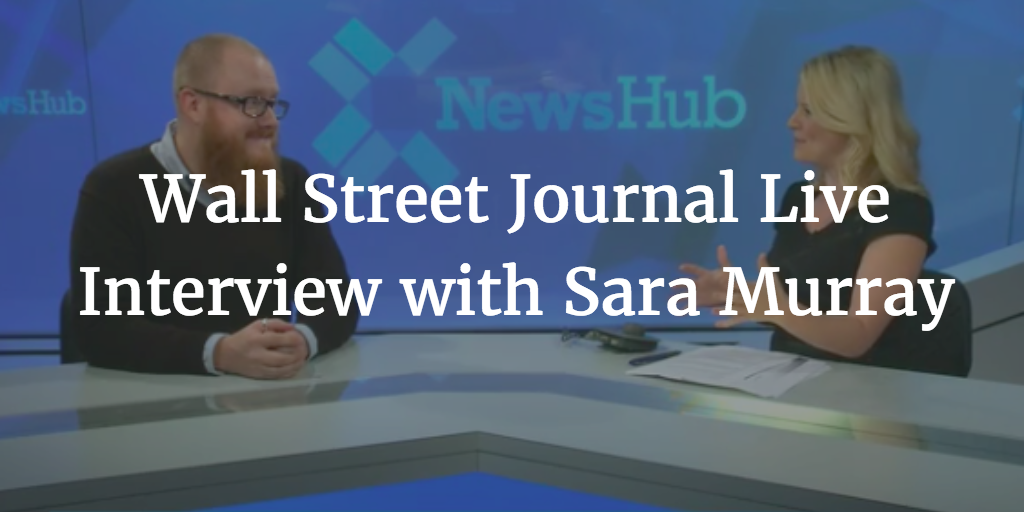 Wall Street Journal Live Interview