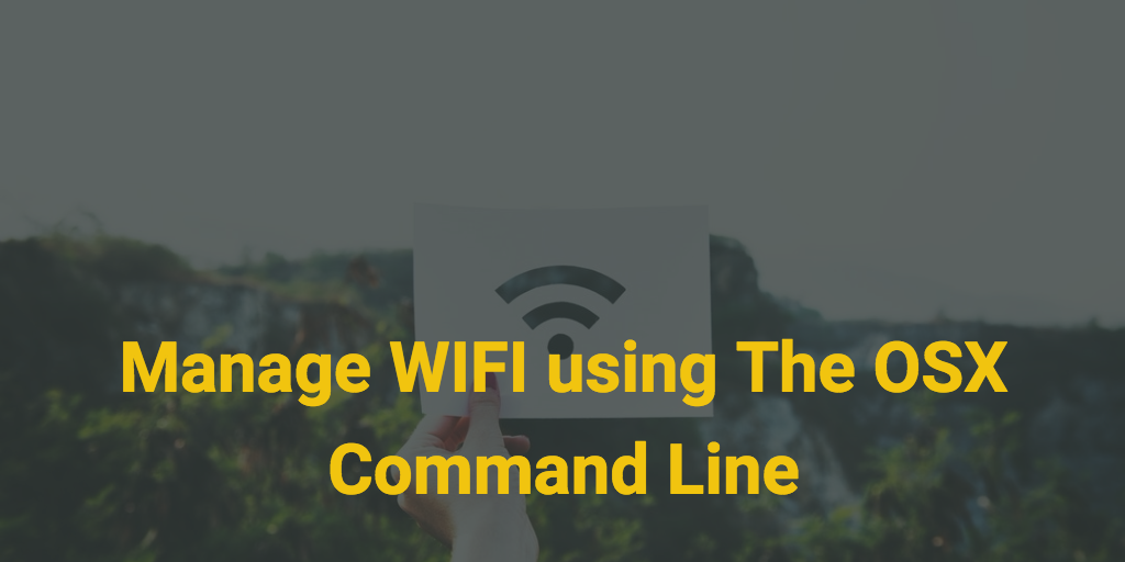 Mac Terminal WiFi Commands